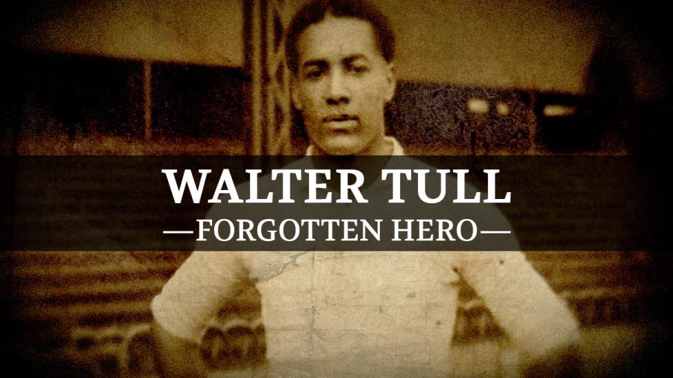 Walter Tull Forgotten Hero